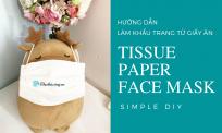 Hướng dẫn làm khẩu trang giấy từ giấy ăn đơn giản | How to make a paper face mask at home