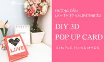 Hướng dẫn xếp thiệp pop up 3D đơn giản | DIY 3D Pop up Love Greeting Card